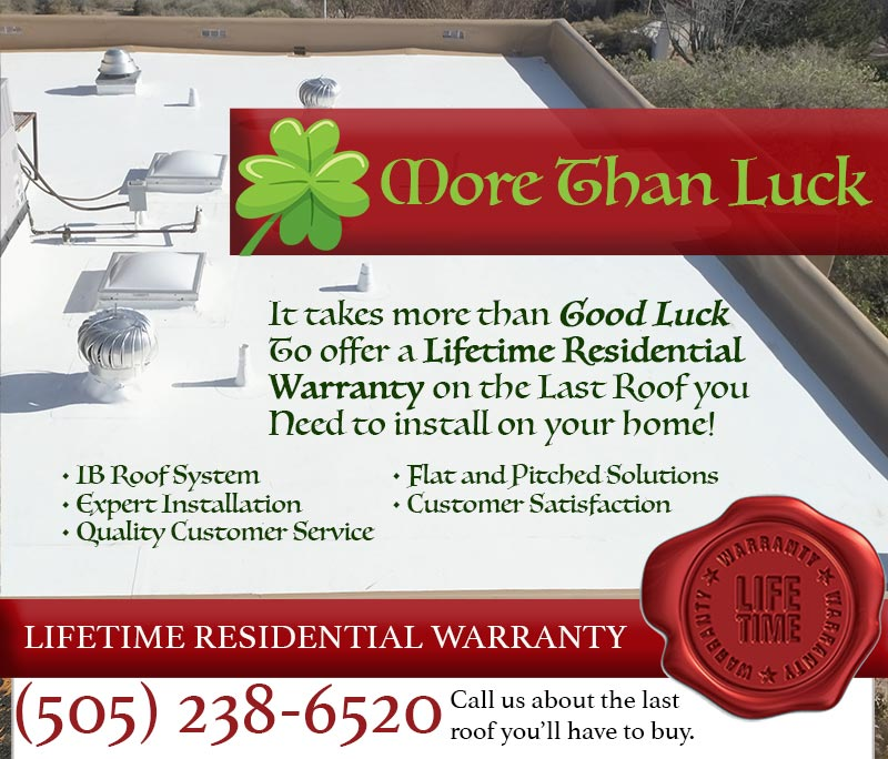 More than luck with a lifetime roof